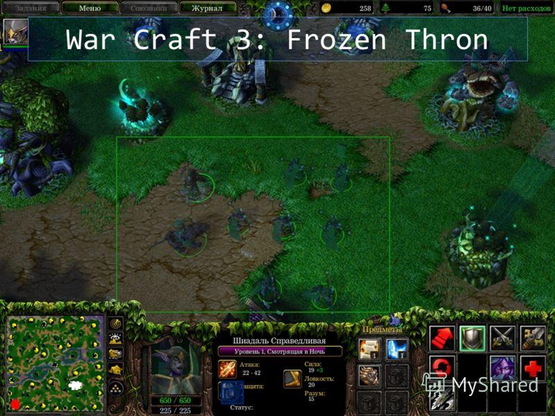 War Craft 3: Frozen Thron
