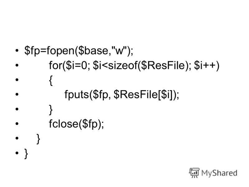 $fp=fopen($base,w); for($i=0; $i
