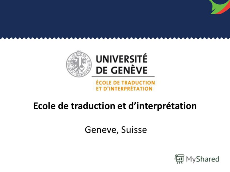 Ecole de traduction et dinterprétation Geneve, Suisse