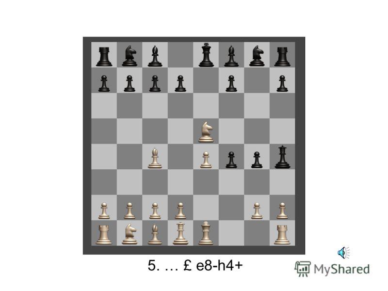 5. ¤ f3-e5