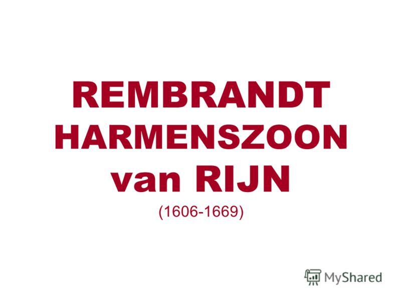 REMBRANDT HARMENSZOON van RIJN (1606-1669)