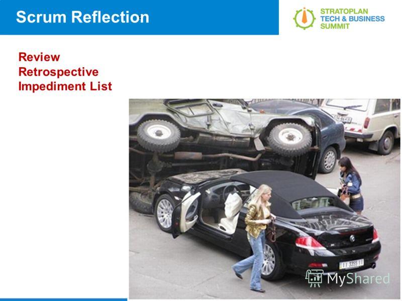 < Scrum Reflection Review Retrospective Impediment List