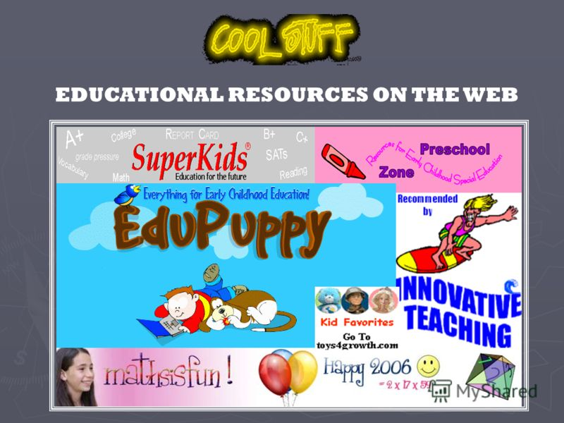 EDUCATIONAL RESOURCES ON THE WEB
