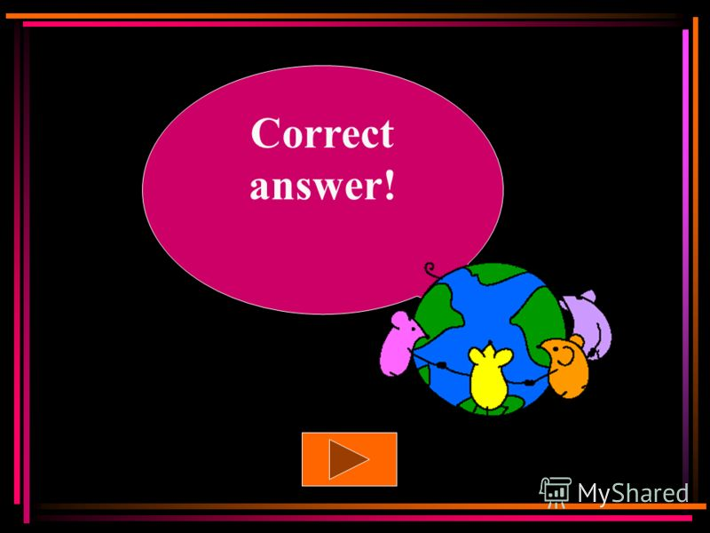 That is the wrong answer! Try again!