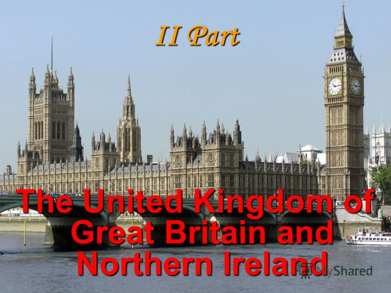 II Part The United Kingdom of Great Britain and Northern Ireland