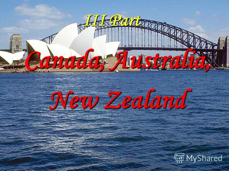 III Part Canada, Australia, New Zealand