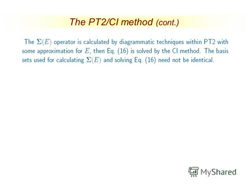 The PT2/CI method (cont.)