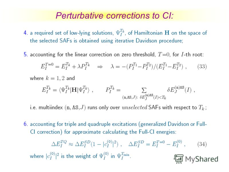 Perturbative corrections to CI: