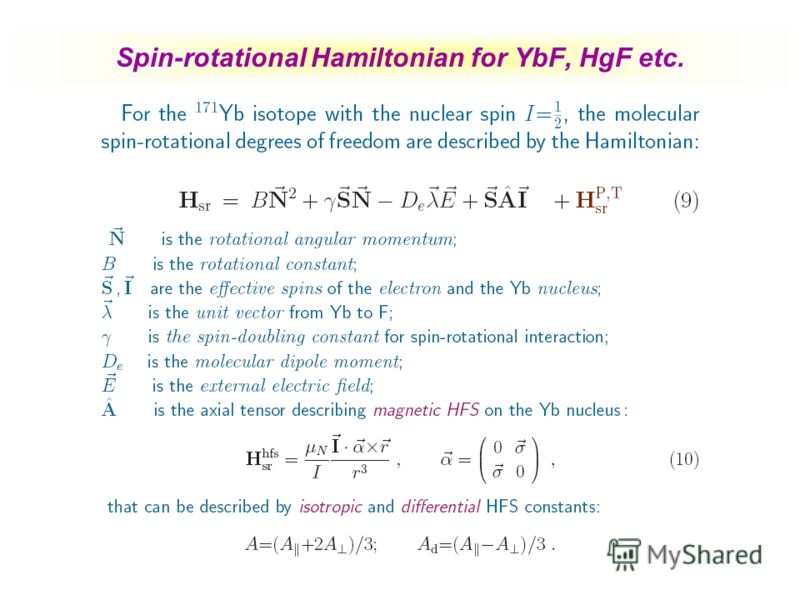 Spin-rotational Hamiltonian for YbF, HgF etc.