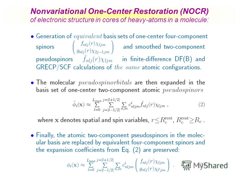 Nonvariational One-Center Restoration (NOCR) of electronic structure in cores of heavy-atoms in a molecule: [A.Titov, PhD Thesis (1985)]