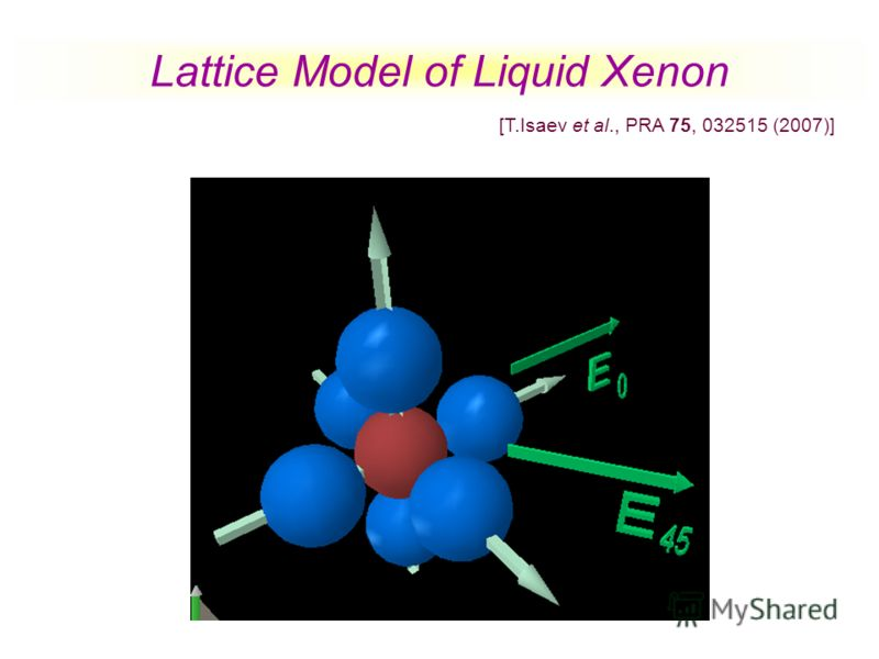 Lattice Model of Liquid Xenon [T.Isaev et al., PRA 75, 032515 (2007)]