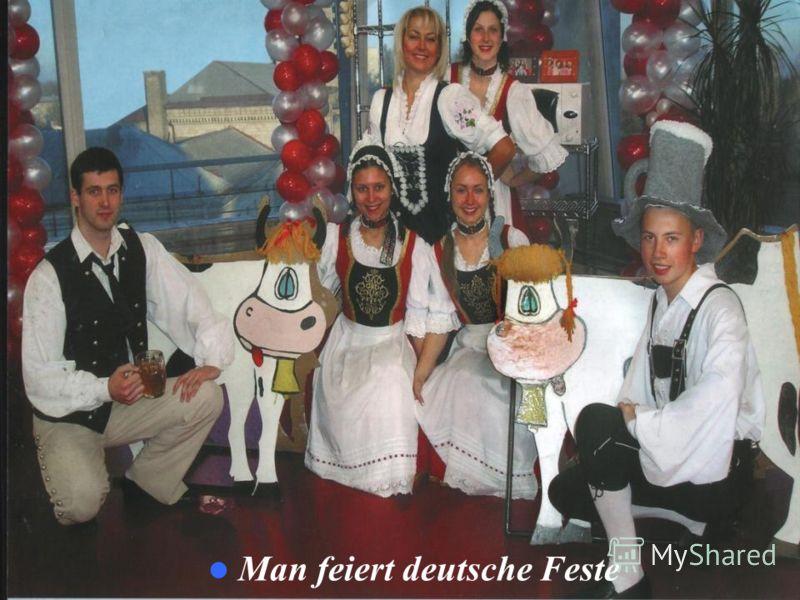 Man feiert deutsche Feste
