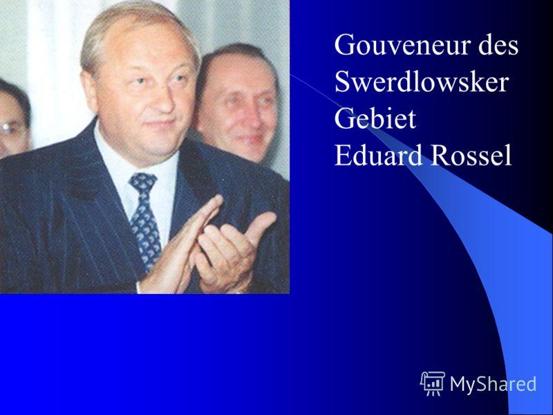 Gouveneur des Swerdlowsker Gebiet Eduard Rossel