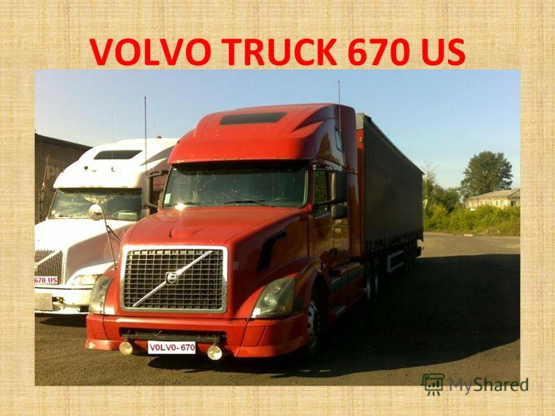 VOLVO TRUCK 670 US