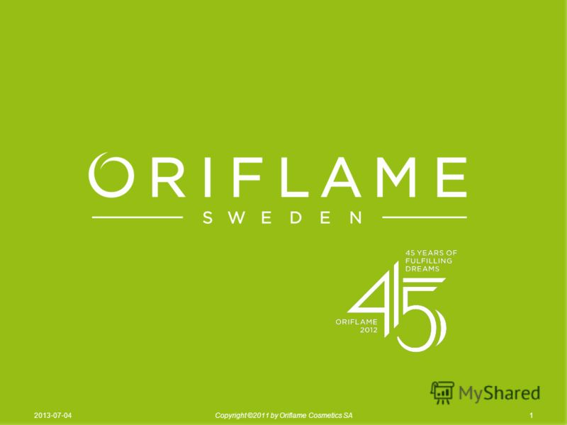 12013-07-04Copyright ©2011 by Oriflame Cosmetics SA