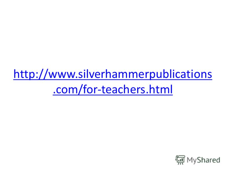http://www.silverhammerpublications.com/for-teachers.html
