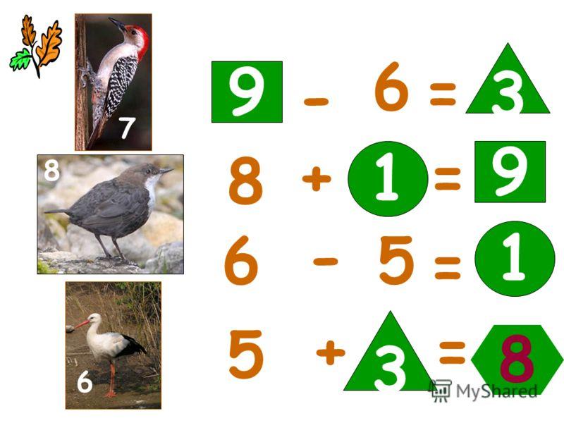 9 3 1 8 - 6 = 8 += 6 - 5 = 5 += 9 1 3 7 8 6 77 8