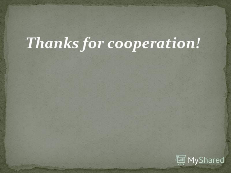 Thanks for cooperation!