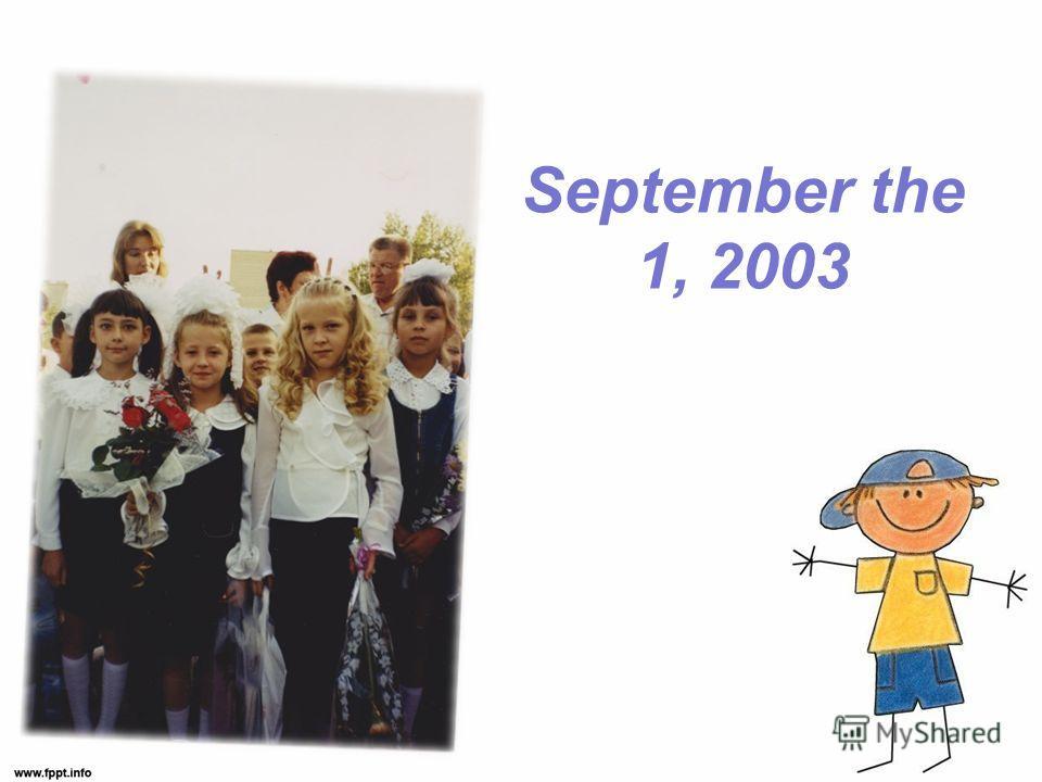 September the 1, 2003