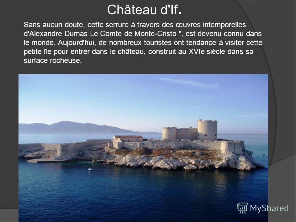 Château d'If. Sans aucun doute, cette serrure à travers des œuvres intemporelles d'Alexandre Dumas Le Comte de Monte-Cristo