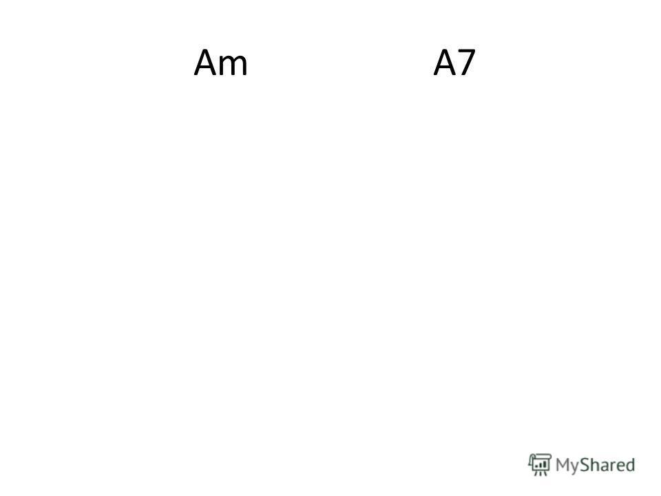 Am A7