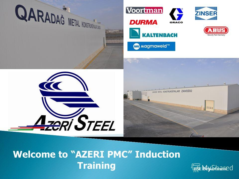 Welcome to AZERI PMC Induction Training HSE Department