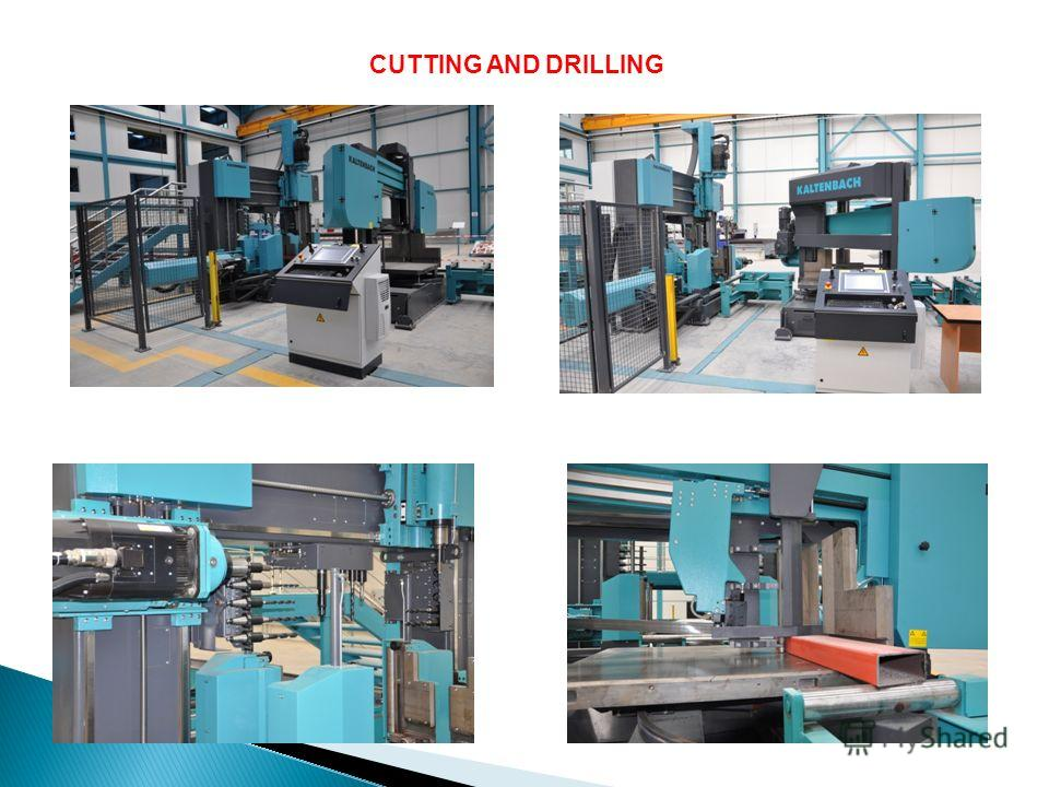 CUTTING AND DRILLING