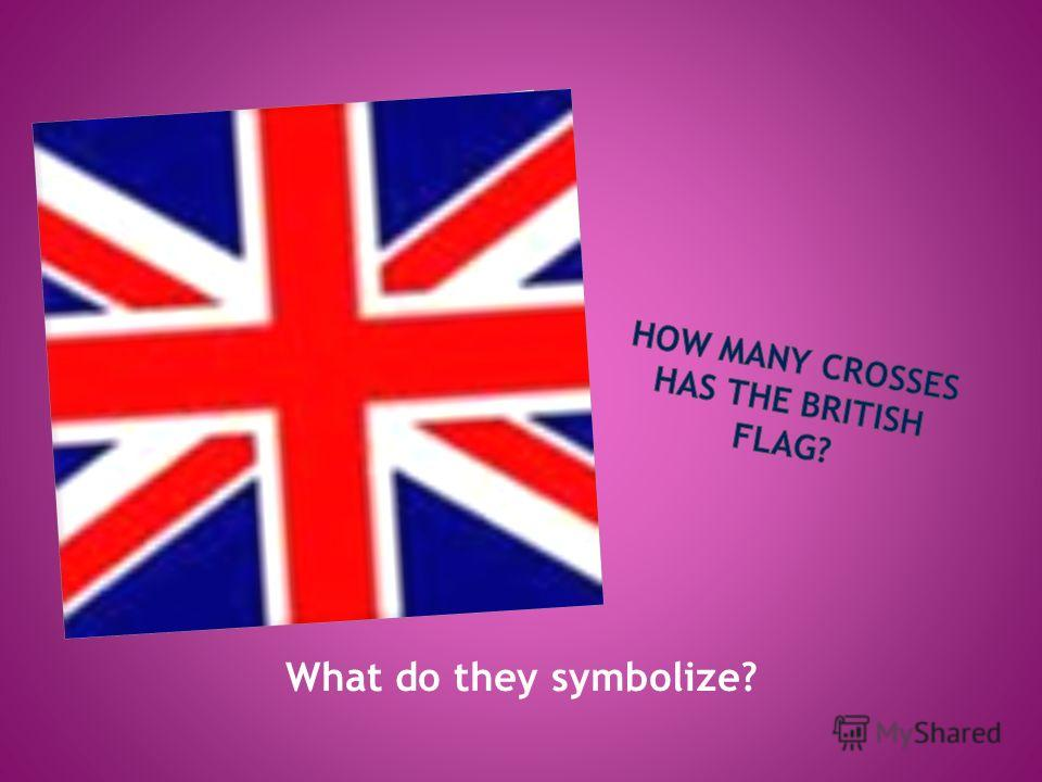 What do they symbolize?