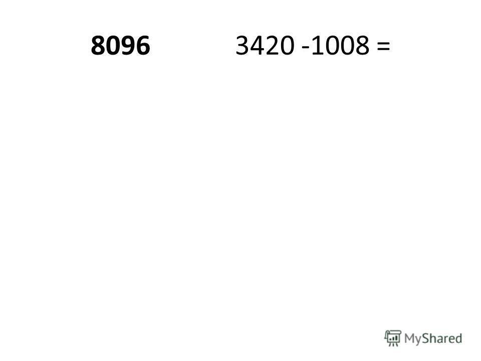 80963420 -1008 =