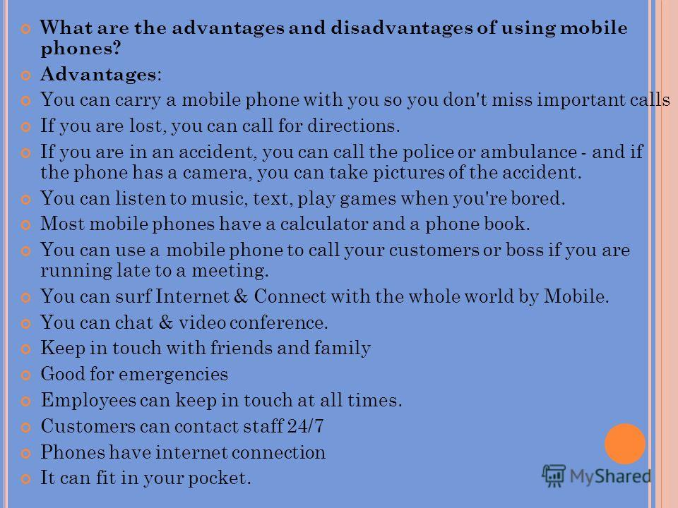 advantages and disadvantages mobile phone Essay on mobile phone advantages and disadvantages essay on advantages and disadvantages of eu membership years of cooperation different disputes about the benefits and disadvantages of the eu membership for a nation came up.