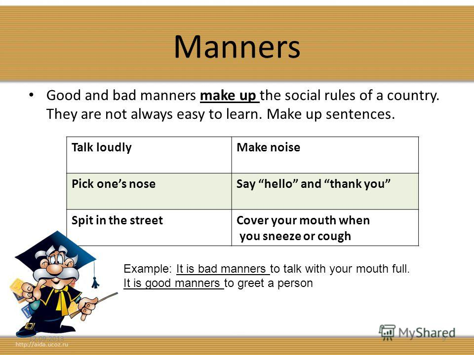 good manners and bad manners essay Good manners are very important in life they make our day to day life smooth and easy a rich man has a crowd of flatterers around him and a powerful man may be obeyed by people just out of.