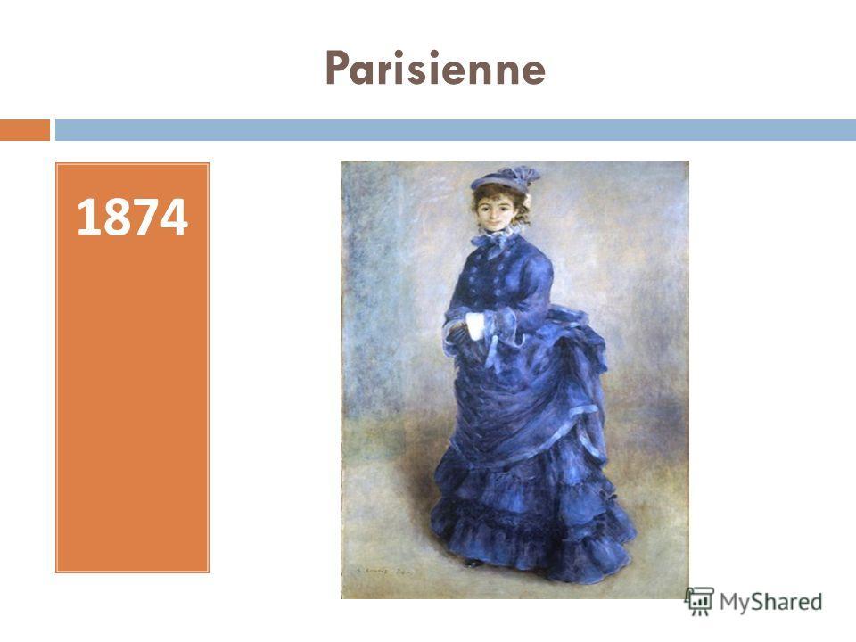 Parisienne 1874