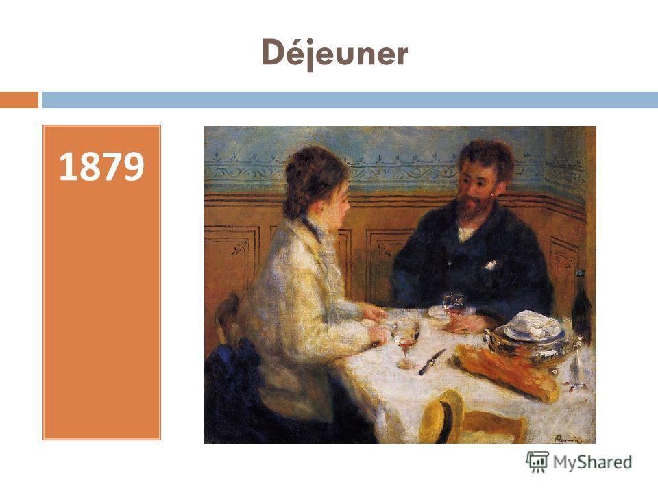 Déjeuner 1879