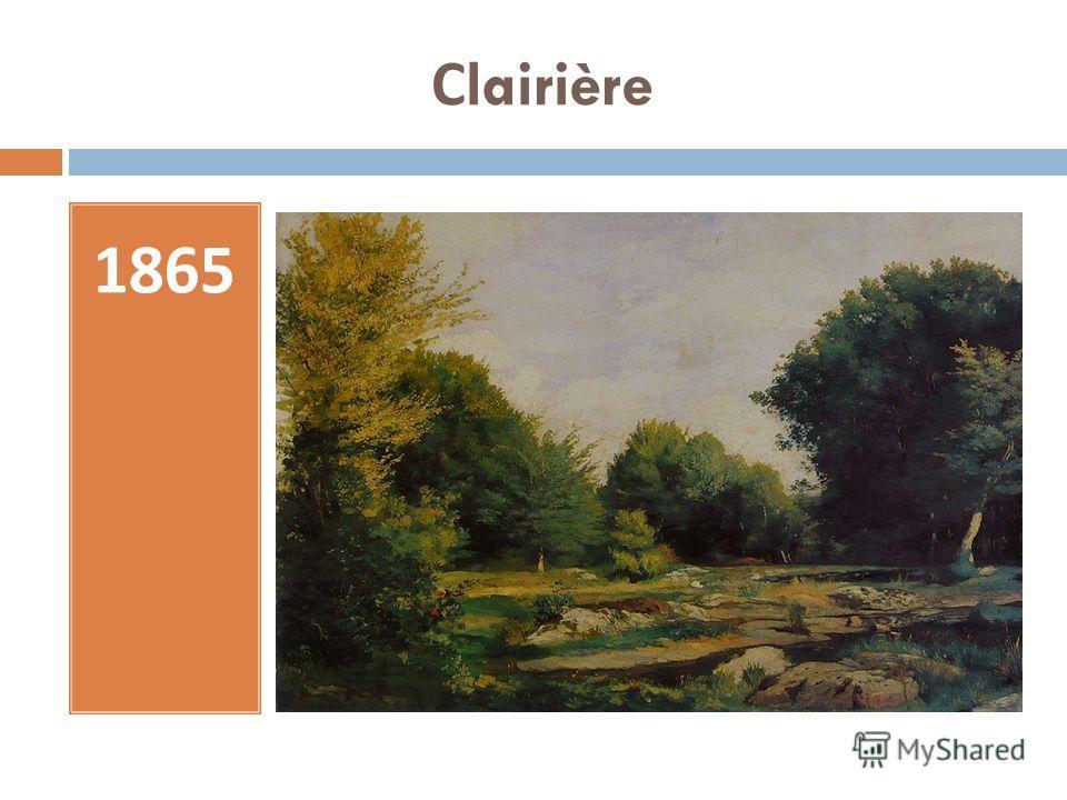 С lairière 1865