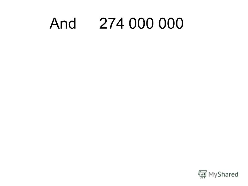 And274 000 000