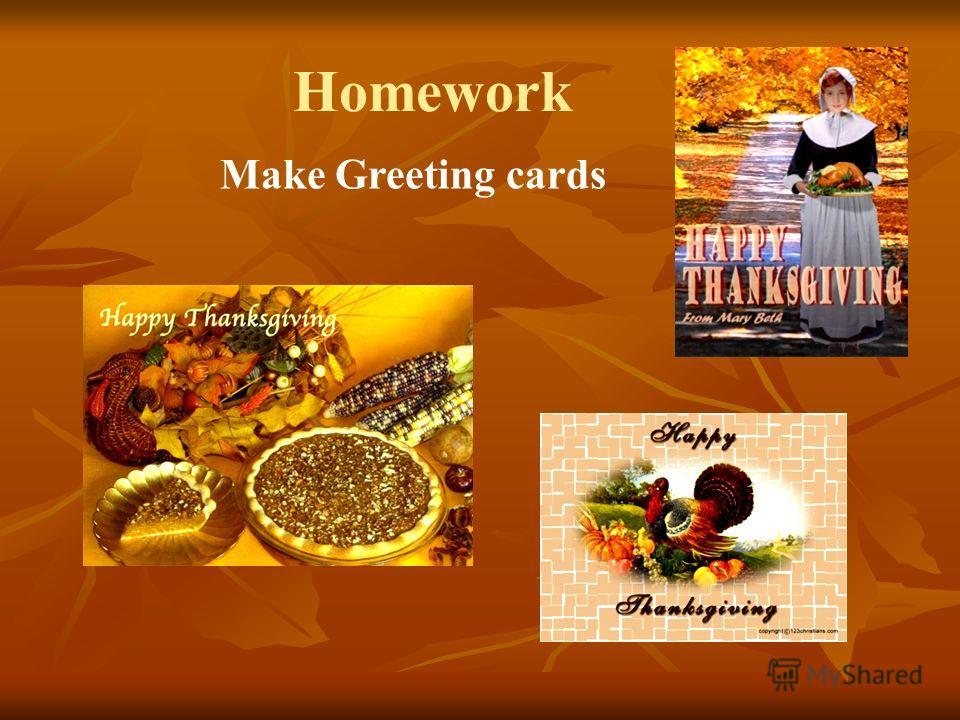 Homework Make Greeting cards