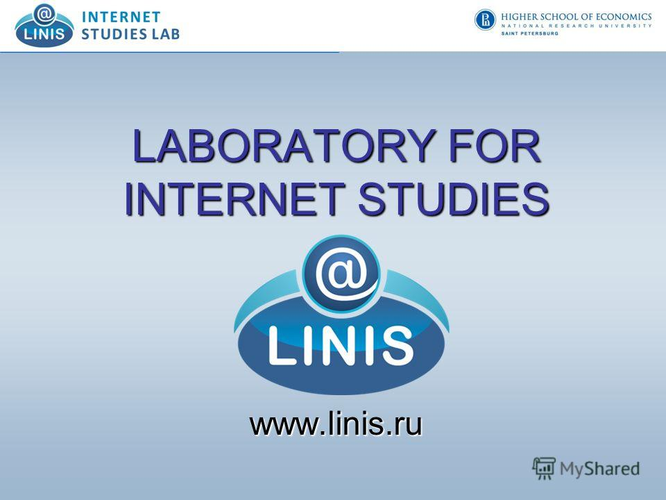 LABORATORY FOR INTERNET STUDIES www.linis.ru