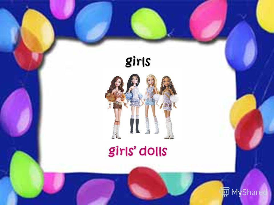 Possessive Case girls girls dolls