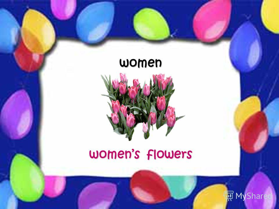 Possessive Case women womens flowers