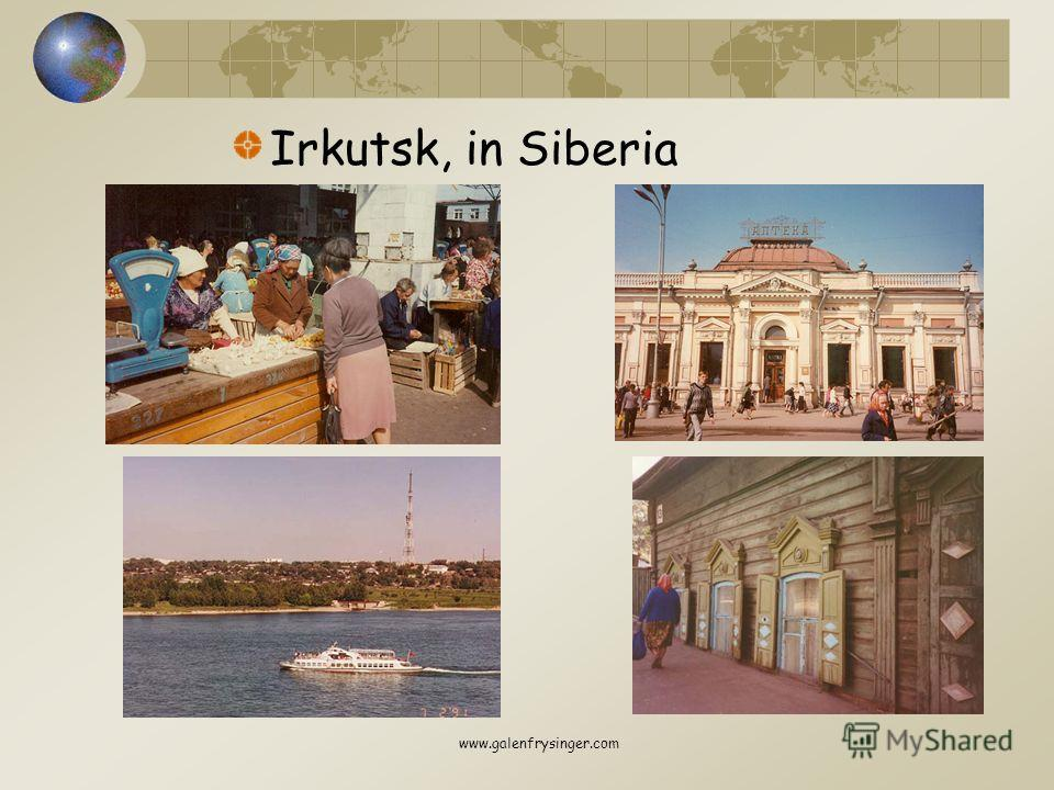 Irkutsk, in Siberia www.galenfrysinger.com