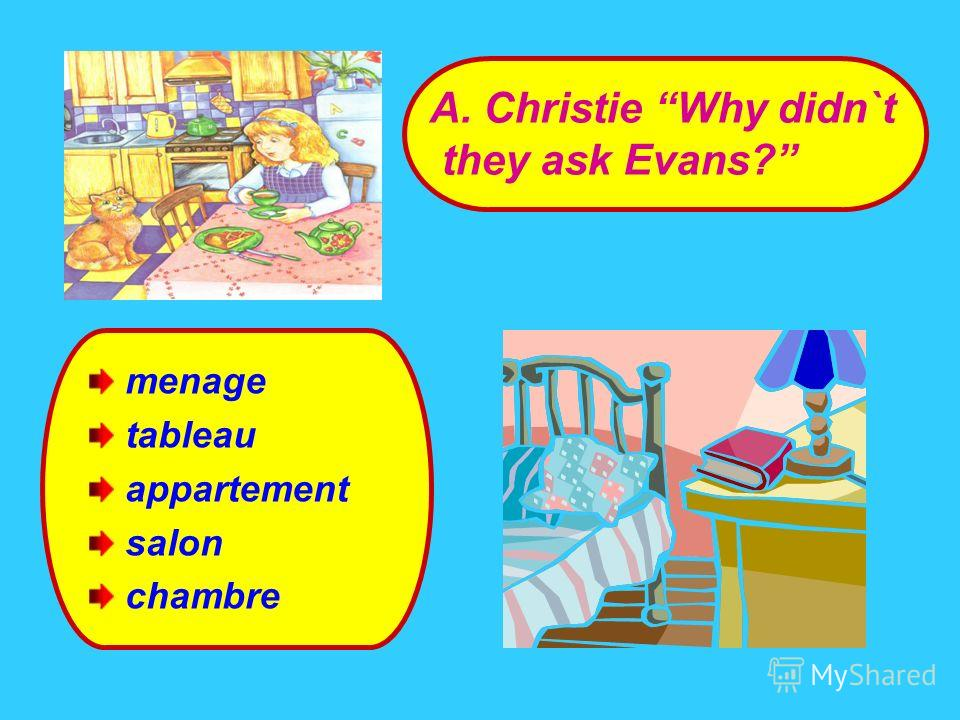 menage tableau appartement salon chambre A. Christie Why didn`t they ask Evans?