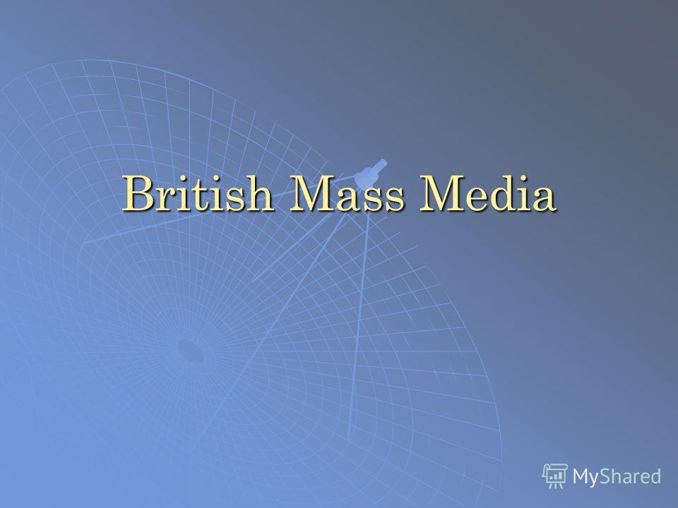 British Mass Media