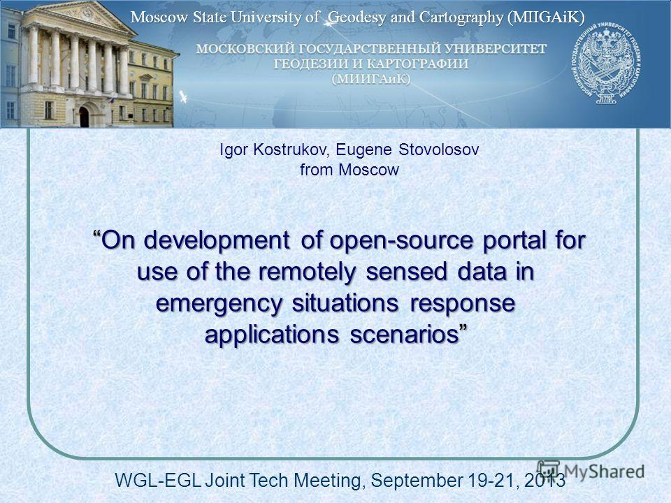 On development of open-source portal for use of the remotely sensed data in emergency situations response applications scenarios On development of open-source portal for use of the remotely sensed data in emergency situations response applications sc