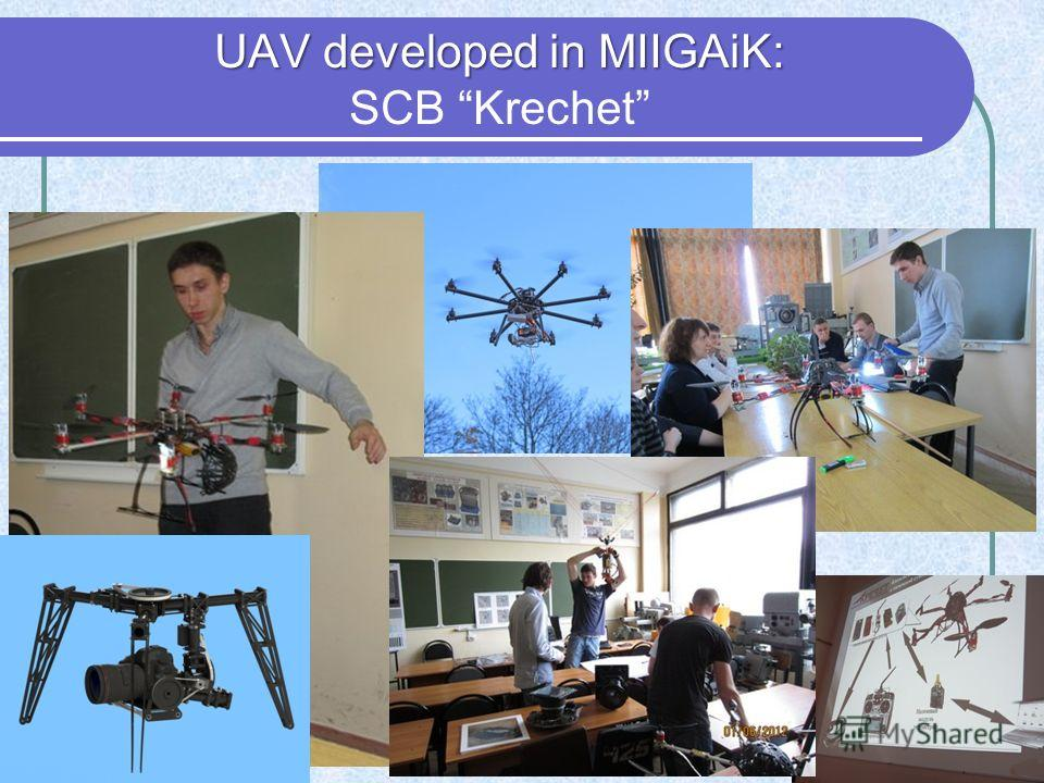 UAV developed in MIIGAiK: UAV developed in MIIGAiK: SCB Krechet