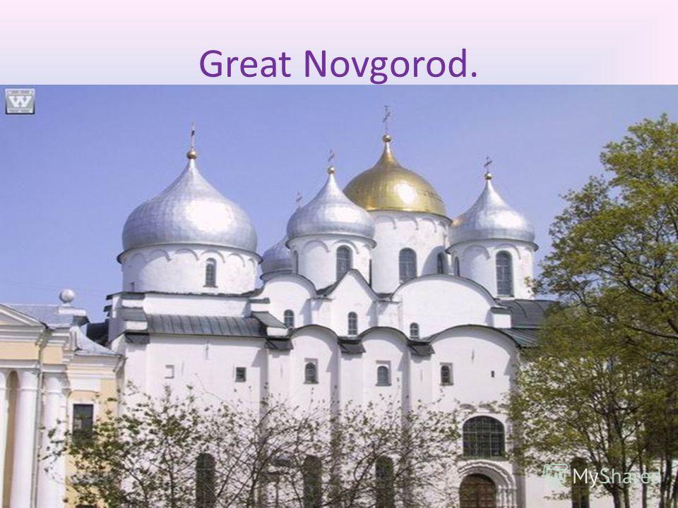 Great Novgorod.