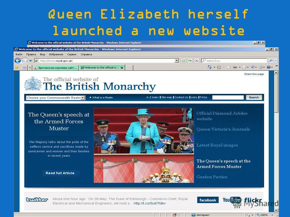 Queen Elizabeth herself launched a new website