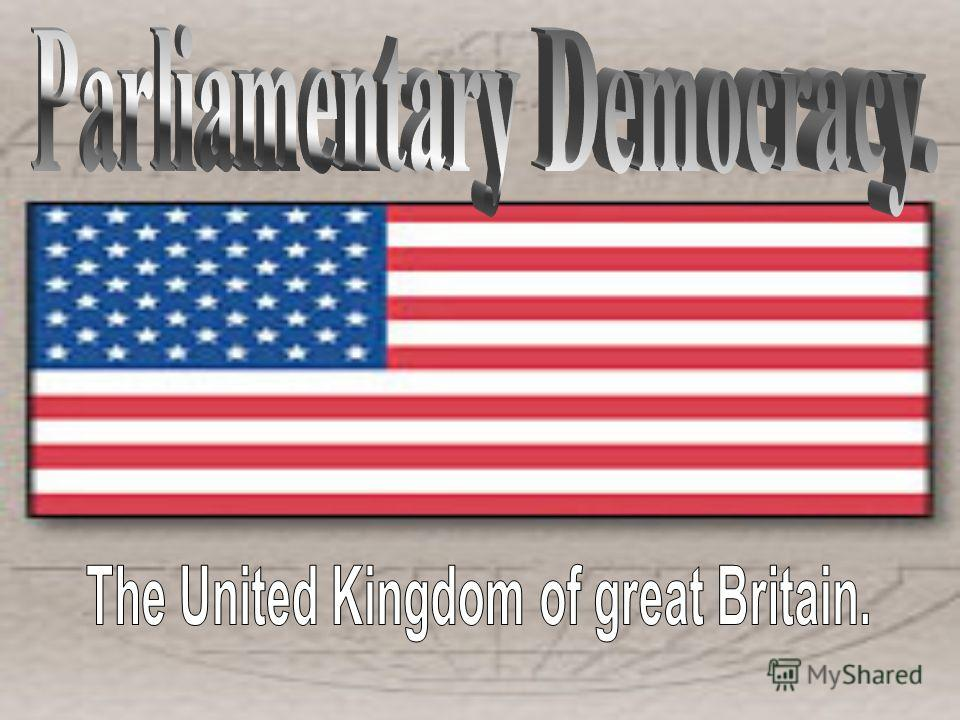 Parliamentary Democracy       1