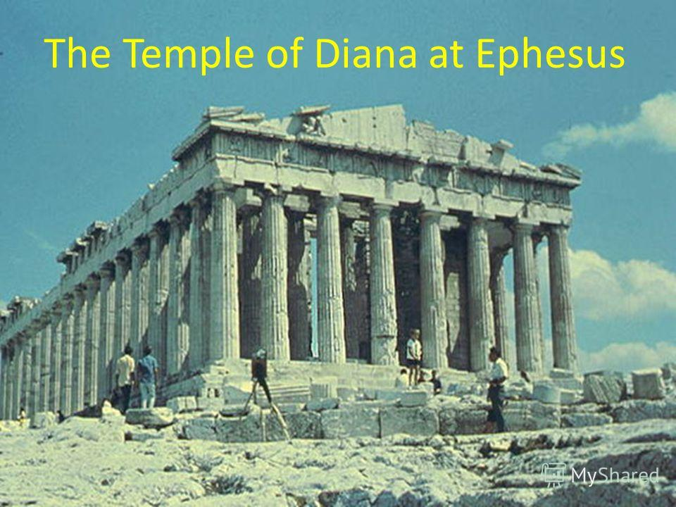 The Temple of Diana at Ephesus