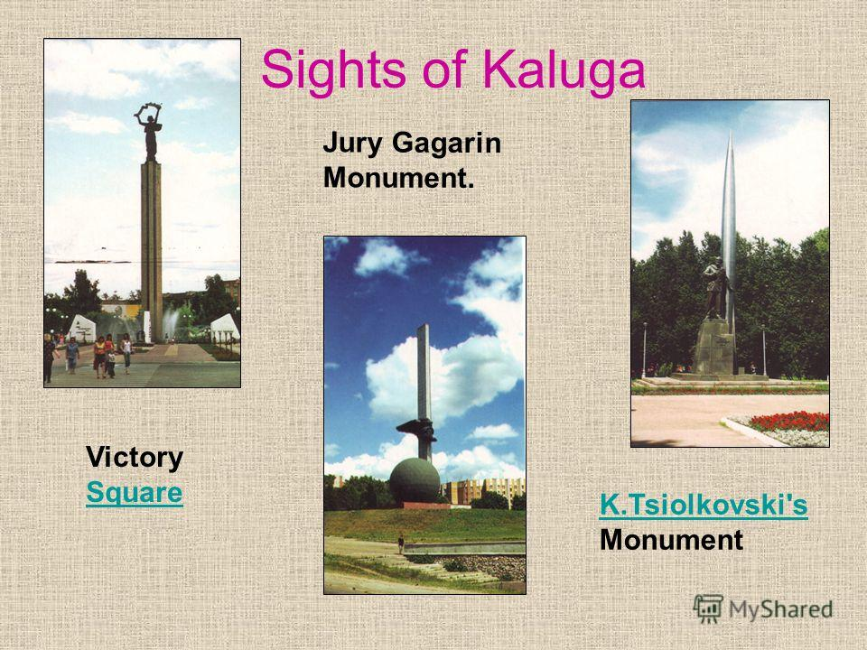 Kaluga took part in all the most important events of history of Russia. In1606- 1607 Kaluga was а center of peasants war under Ivan Bolotnikovs leadership. During the Patriotic War of 1812 Kaluga played an important role. It was the main supply base