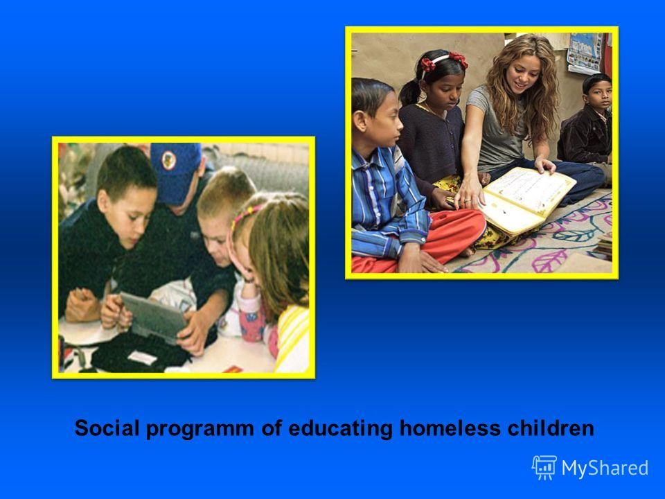 Social programm of educating homeless children